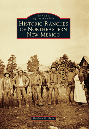 Historic Ranches of Northeastern New Mexico