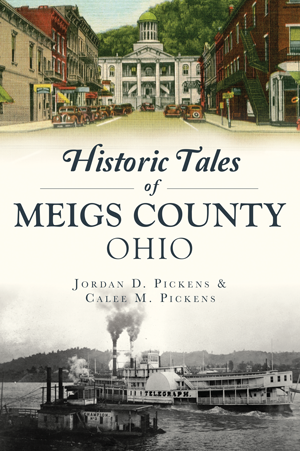 Historic Tales of Meigs County, Ohio