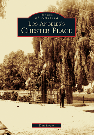 Los Angeles's Chester Place