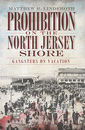 Prohibition on the North Jersey Shore