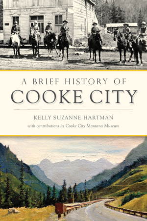 Brief History of Cooke City, A