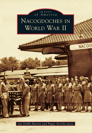 Nacogdoches in World War II