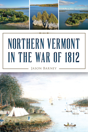 Northern Vermont in the War of 1812