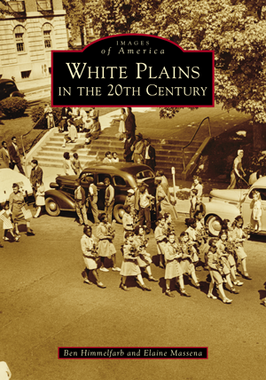 White Plains in the 20th Century