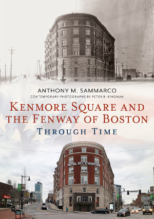 Kenmore Square and the Fenway of Boston Through Time