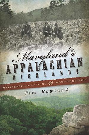 Maryland's Appalachian Highlands