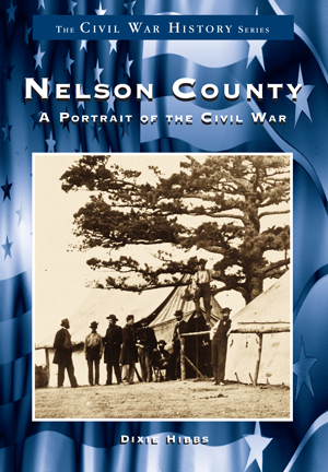 Nelson County: A Portrait of the Civil War