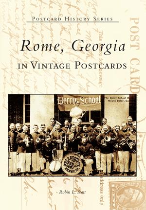 Rome, Georgia in Vintage Postcards