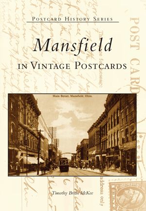 Mansfield in Vintage Postcards