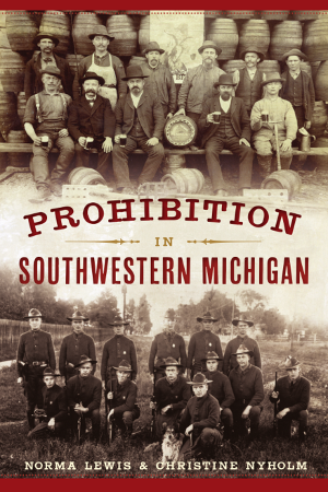 Prohibition in Southwestern Michigan