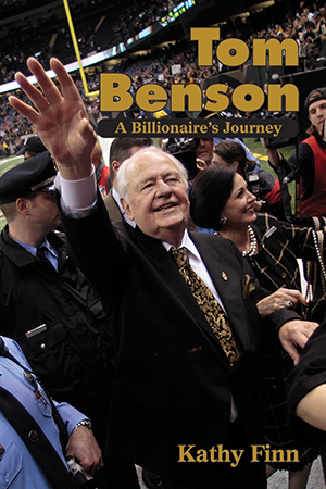 Tom Benson: A Billionaire's Journey