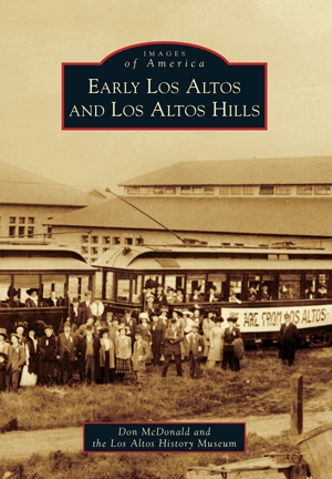 Early Los Altos and Los Altos Hills