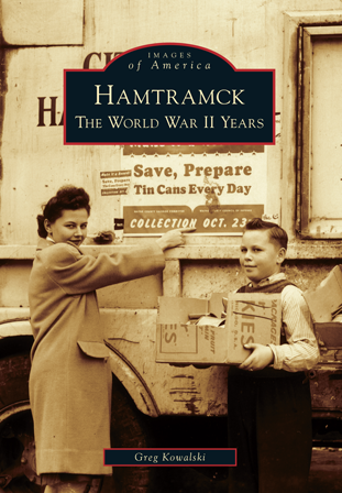 Hamtramck: The World War II Years