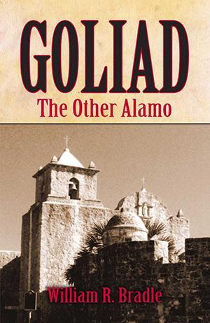 Goliad: The Other Alamo
