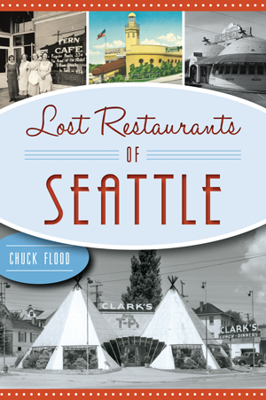 Lost Restaurants of Seattle