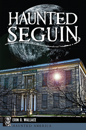 Haunted Seguin