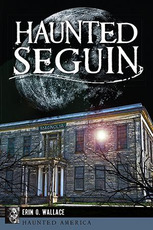Haunted Seguin