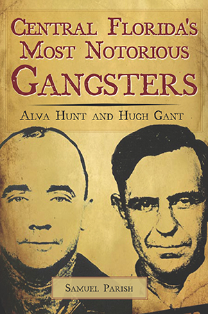 Central Florida's Most Notorious Gangsters