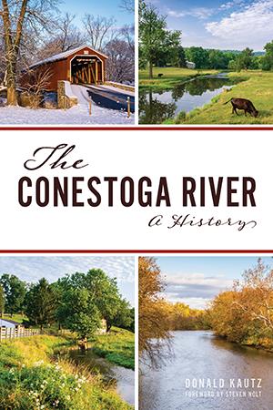 The Conestoga River: A History
