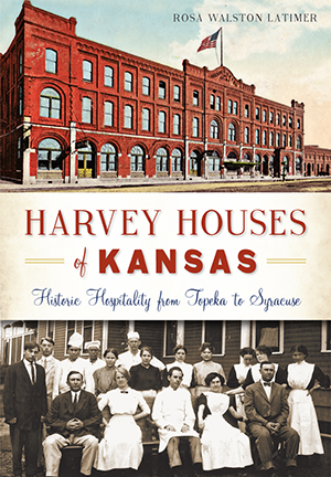 Harvey Houses of Kansas