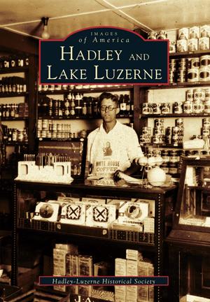 Hadley and Lake Luzerne