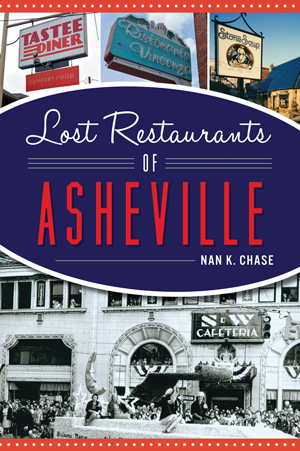 Lost Restaurants of Asheville