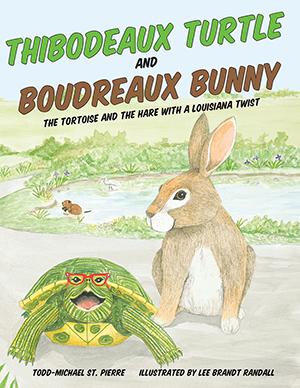 Thibodeaux Turtle and Boudreaux Bunny
