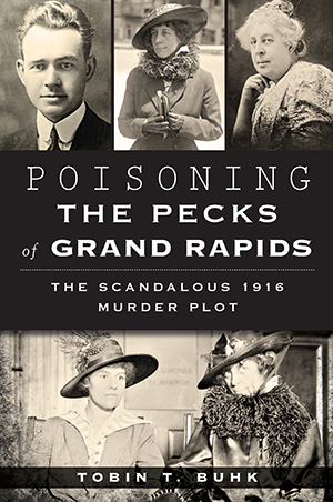 Poisoning the Pecks of Grand Rapids