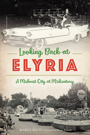 Looking Back at Elyria: A Midwest City at Midcentury