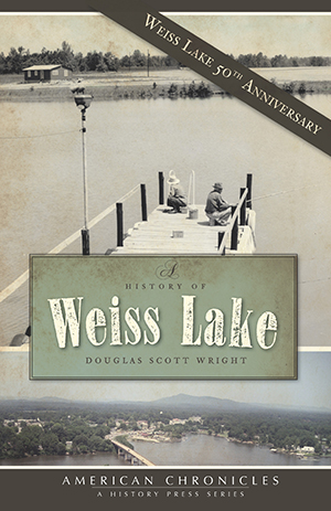 A History of Weiss Lake
