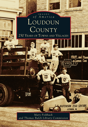 Loudoun County: 250 Years of Towns and Villages