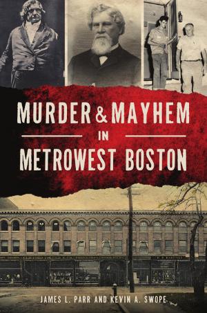 Murder & Mayhem in MetroWest Boston
