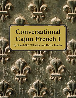Conversational Cajun French 1