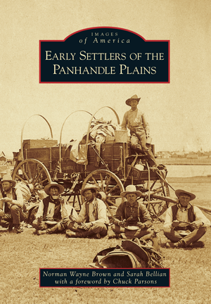 Early Settlers of the Panhandle Plains