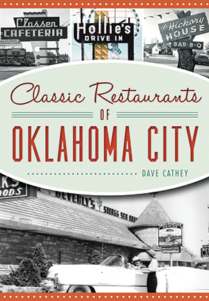 Classic Restaurants of Oklahoma City