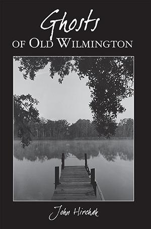 Ghosts of Wilmington