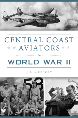 Central Coast Aviators in World War II