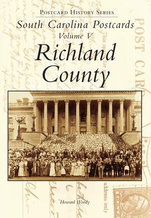 South Carolina Postcards Volume V Richland County