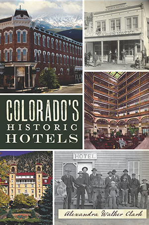 Colorado's Historic Hotels