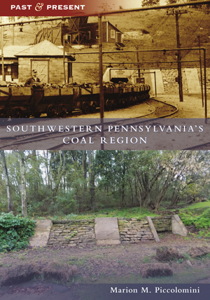 Southwestern Pennsylvania's Coal Region