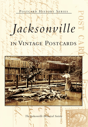 Jacksonville in Vintage Postcards