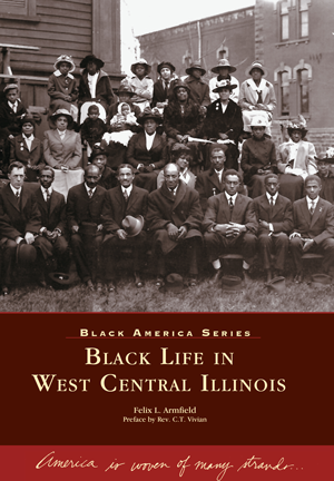 Black Life in West Central Illinois