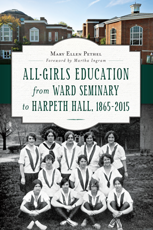 All-Girls Education from Ward Seminary to Harpeth Hall