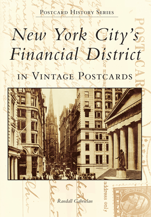 New York City's Financial District in Vintage Postcards