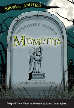 The Ghostly Tales of Memphis