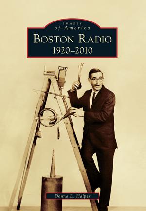 Boston Radio: 1920–2010