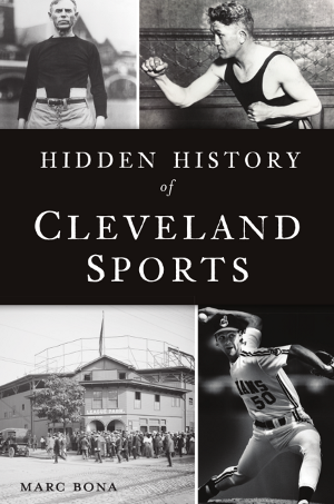 Hidden History of Cleveland Sports
