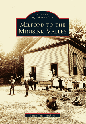 Milford to the Minisink Valley