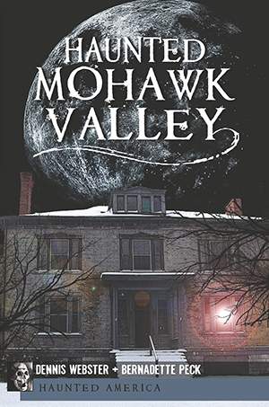 Haunted Mohawk Valley