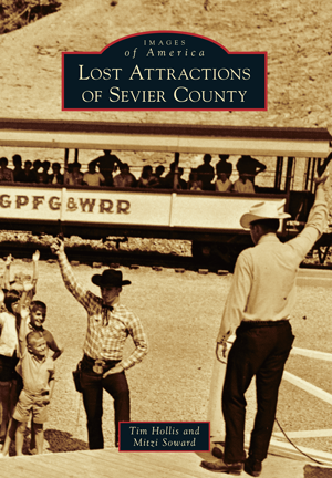 Lost Attractions of Sevier County